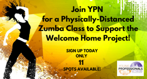 Join YPN for a Physically-Distanced Zumba Class to Support the Welcome Home Project!