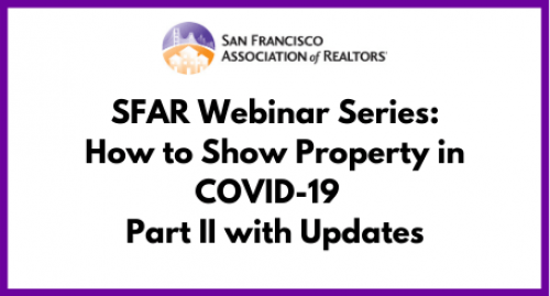 How to Show Property in COVID-19 - Part II with Updates